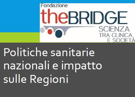 Image Politiche sanitarie nazionali e impatto sulle regioni: un'analisi di Fondazione The Bridge